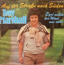 """7"""" 1978 CV ! TONY MARSHALL : Auf der Straße nach Süden"""