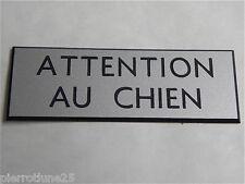 plaque gravée ATTENTION AU CHIEN épaisseur 1,6 mm  format 150x50 mm