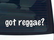 got reggae? MUSIC JAMAICA FUNNY DECAL STICKER ART WALL CAR CUTE