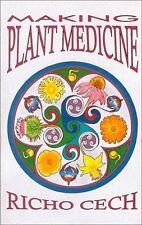 Making Plant Medicine, Richo Cech, Very Good Book