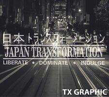 Japan Transformation Decal Sticker JDM  Kanji Stance Lowered  Drifted Illist