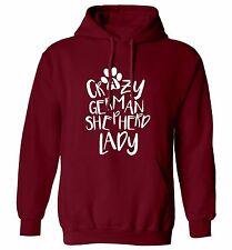 Crazy German Shepherd lady hoodie or sweatshirt animal pet dog puppy paw 1818