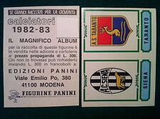 CALCIATORI 1982-83 82-1983 n 551 SIENA TARANTO - Figurina Panini con velina