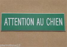 plaque gravée ATTENTION AU CHIEN Format 70x200 mm