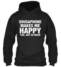 Sousaphone Makes Me Happy! - Happy You... Not So Much Gildan Hoodie Sweatshirt