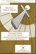 Ride On to Reign in Majesty Winnagene Hatch Sheet Music 1995