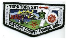 TOPA TOPA 291 VENTURA COUNTY OA 75TH ANNIV 2015 BOY SCOUT PATCH 1990 NOAC FLAP