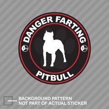 Danger Farting Pitbull Sticker Decal Vinyl dog canine pet