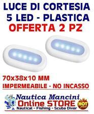 KIT LUCI DI CORTESIA 5 LED STAGNA 12V NO INCASSO PLASTICA  BARCA CAMPER NAUTICA