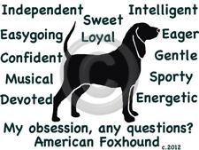 American Foxhound Dog My Obsession,Questions? T-shirt ,Ls, Sweatshirt Choice