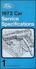 1972 Ford Service Specs Manual Mustang Torino Ranchero Galaxie LTD Thunderbird