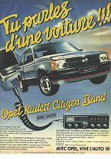 PUBLICITE ADVERTISING 1981   OPEL KADETT CITIZEN BAND