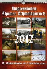 Kalender Thumer Schmalspurnetz 2012 + Wandkalender +/Eisenbahn/Lok