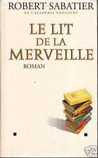 """Roman """" Le lit de la Merveille """" R. Sabatier """"( No 6068"""
