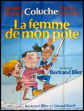 LA FEMME DE MON POTE Affiche Ciné Movie Poster COLUCHE