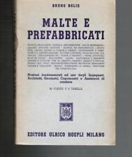 Bolis, MALTE E PREFABBRICATI, Hoepli 1954 I ed.