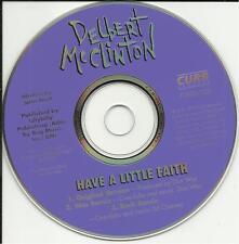 DELBERT McCLINTON Have a Little Faith w/ 2REMIXES DJ PROMO CD single Don was not