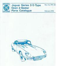 PARTS CATALOGUE JAGUAR E-TYPE SERIES 3, OPEN 2-SEATER,  February 1974, ENGLISH !