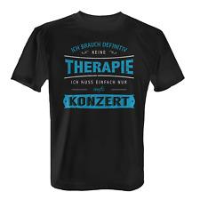Therapie Konzert Herren T-Shirt Spruch Musik Bands Festival Sommer Party Tanzen