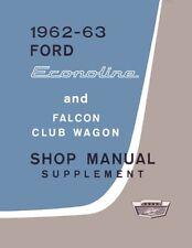 1962 1963 Ford Econoline Van Wagon Shop Service Repair Manual Book Supplement
