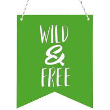KLEINLAUT Deko-Wimpel - WILD & FREE - Wähle Motiv, Farbe & Farbe