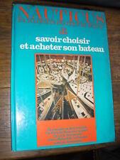 nauticus encyclopédie du  bateau acheter son bateau