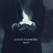 David Sanborn - Inside (1999) CD