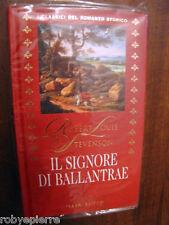 IL SIGNORE DI BALLANTRAE Robert  Louis Stevenson NUOVO Fabbri Editori Classici