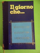 IL GIORNO CHE.. 28 OTTOBRE 1922. 10 GIUGNO 1924. 5 MAGGIO 1936. MARCIA SU ROMA