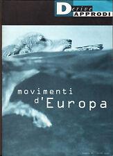 DERIVE APPRODI n.22 2002.MOVIMENTI D'EUROPA[critica politiche europee,immigrati