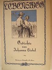 Lebensweg Gedichte von Johanna Zürcher Siebel  Stämpfli Bern  Zürich Gummersbach