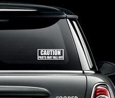 ATTENTION pièces May tomber PARE-CHOC voiture autocollant Art IMAGE Humour drôle