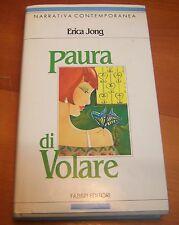 PAURA DI VOLARE - ERICA JONG -  NARRATIVA CONTEMPORANEA FABBRI EDITORI 1992