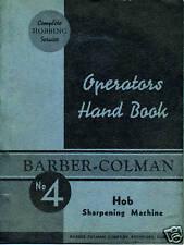 Barber Colman Operators Handbook  #4 Hob Sharpening Machine