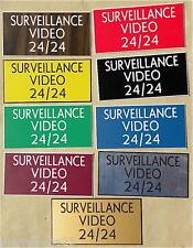 Platte Graviert Überwachungskamera Video 24/24 (9 Versionen) Große Format