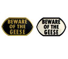 Beware Of The Geese - 3D Printed Plaque - Door Gate Garden Sign