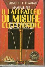 Giometti – Frascari ; IL LABORATORIO DI MISURE ELETTRONICHE ; Calderini 1979