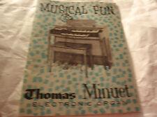 Musical Fun Thomas Minuet Electronic Organ Model TL Manual and Song Book.