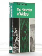 R M Lockley The Naturalist in Wales 1st Ed 1970 H/B D/J