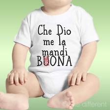 Body Neonato Unisex Che Dio Me La Mandi Bona Idea Regalo
