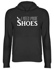 I Need More Shoes Womens Ladies Hooded Top Hoodie