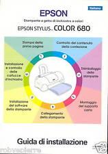 MANUALE ORIGINALE EPSON STYLUS COLOR 680 GUIDA INSTAL