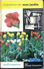 CALENDRIER DE MON JARDIN - Claude Coconnier 1973 b