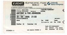 ANTONY & THE JOHNSONS - Ticket concert TOUR 2006 TEATRO ROMANO - VERONA