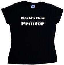 World's Best Printer Ladies T-Shirt