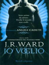 IO VOGLIO  J.R. WARD RIZZOLI 2010 RIZZOLI HD