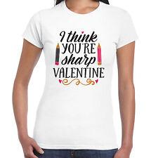I Think Your Sharp Valentine Ladies T Shirt - Valentine  Gift