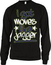I Got Moves Like Jagger - Lyrics Pop Trendy Sayings Slogans Long Sleeve Thermal