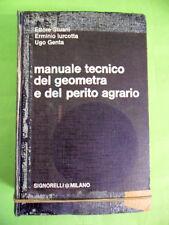 STUANI-LURCOTTA.MANUALE DEL GEOMETRA E DEL PERITO AGRARIO.SIGNORELLI.1967