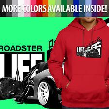 Roadster Life Japanese Mazda Miata MX5 NB NA Pullover Sweatshirt Hoodie Sweater